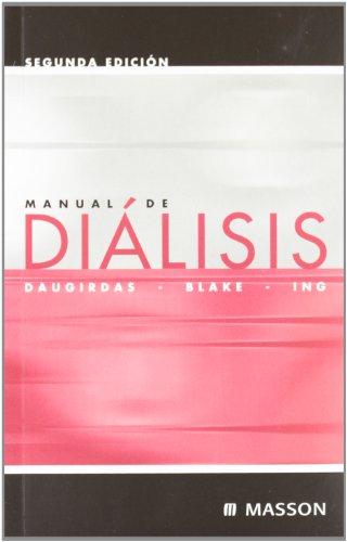 9788445811245 manual de dialisis abebooks john t daugirdas rh abebooks co uk Dialysis Machine Dialisis Renal