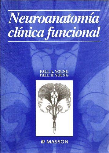 9788445811443: NEUROANATOMIA CLINICA FUNCIONAL