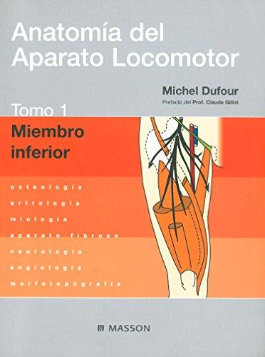 9788445811788: Anatomía del Aparato Locomotor. Tomo 1. Miembro inferior