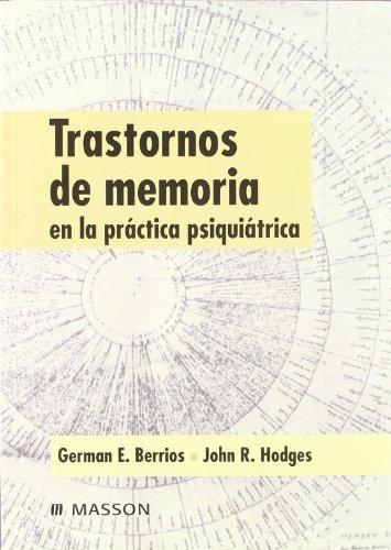 9788445812211: Trastornos de memoria en la práctica psiquiátrica