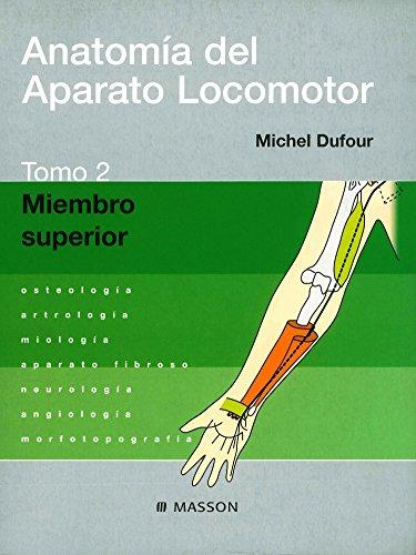 9788445812815: Anatomía del Aparato Locomotor. Tomo 2. Miembro superior