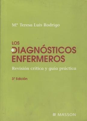 9788445814079: Diagnosticos enfermeros, los - revision critica y guia practica -