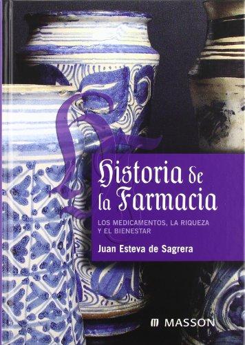 9788445814246: Historia de la Farmacia: Los medicamentos, la riqueza y el bienestar