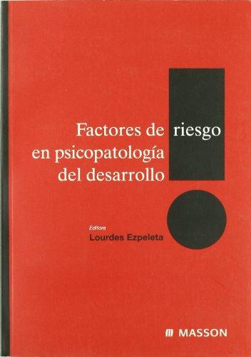9788445814895: Factores de Riesgo En Psicopatologia del Desarrollo (Spanish Edition)