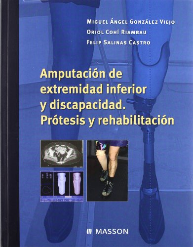 9788445815137: Amputacion de Extremidad Inferior y Discapacidad (Spanish Edition)