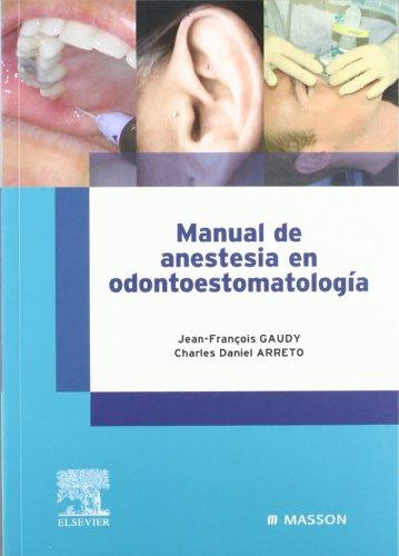 9788445815717: Manual de Anestesia En Odontoestomatologia (Spanish Edition)