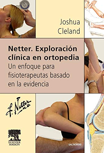 9788445815960: Netter - Exploracion Clinica En Ortopedia (Spanish Edition)