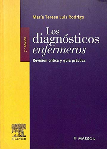 9788445816028: LOS DIAGNOSTICOS ENFERMEROS: REVISION CRITICA Y GUIA PRACTICA (7ª ED.)
