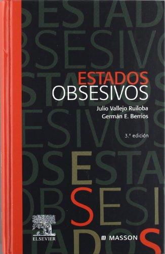 Estados obsesivos - Germán E. Berrios