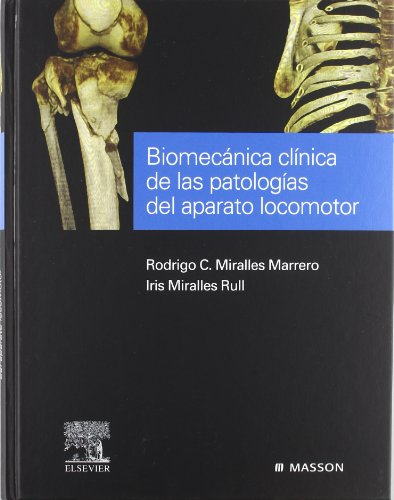 9788445816806: Biomecánica clínica de las patologías del aparato locomotor