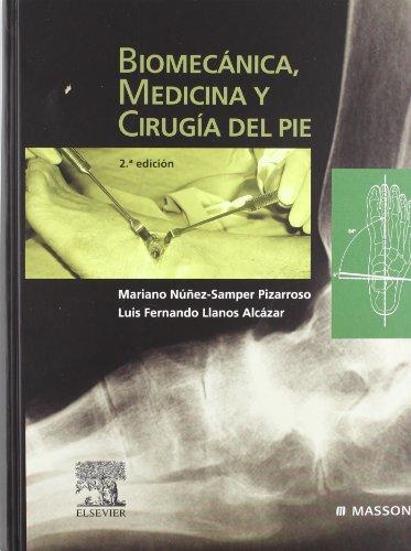 9788445816844: BIOMECANICA MEDICINA Y CIRUGIA DEL PIE