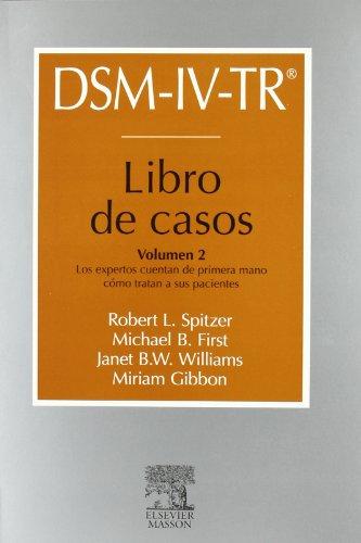 9788445817834: DSM-IV-TR. Libro de casos. Vol. 2: Los expertos cuentan de primera mano cómo tratan a sus pacientes, 1e (Spanish Edition)