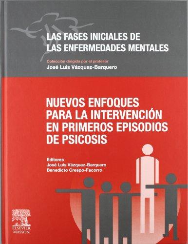 9788445818114: Nuevos enfoques para la intervención en primeros episodios de psicosis