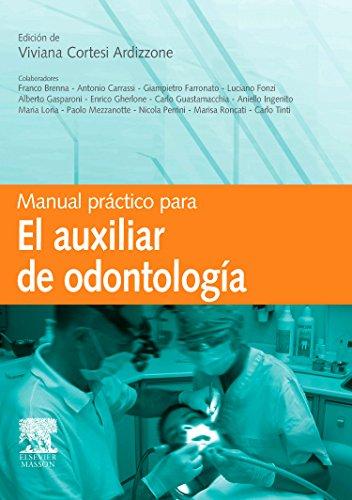 9788445818152: Manual practico para el auxiliar de Odontologia (Spanish Edition)