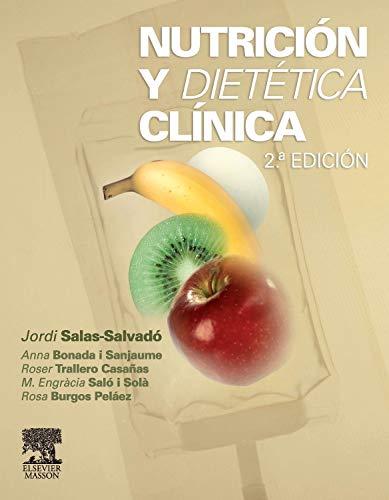 Nutrición y dietética clínica: Salas-Salvad�, Jordi . [et al.]