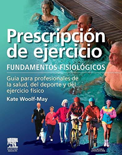 9788445818732: Prescripción de ejercicio: Fundamentos fisiológicos