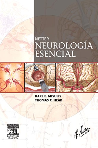 Netter. Neurologia Esencial (Spanish Edition) (9788445819005) by Karl E. Misulis; Thomas C. Head