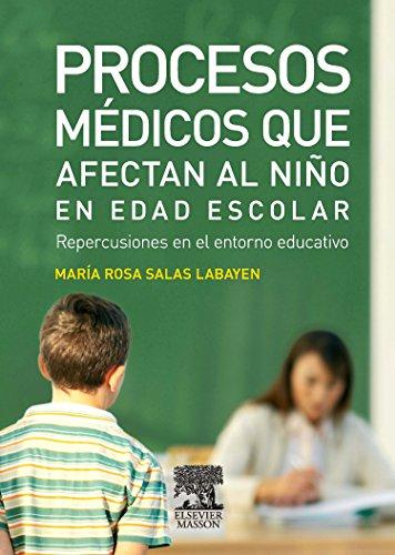 9788445819050: Procesos médicos que afectan al niño en edad escolar