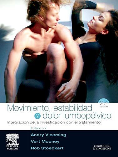 9788445819128: Movimiento, estabilidad y dolor lumbopélvico