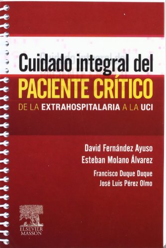 9788445819234: Cuidado integral del paciente crítico