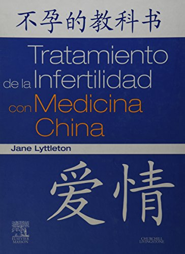 9788445819326: Tratamiento de la Infertilidad con Medicina China, 1e (Spanish Edition)
