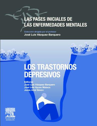 9788445819364: Las fases iniciales de las enfermedades mentales : los trastornos depresivos