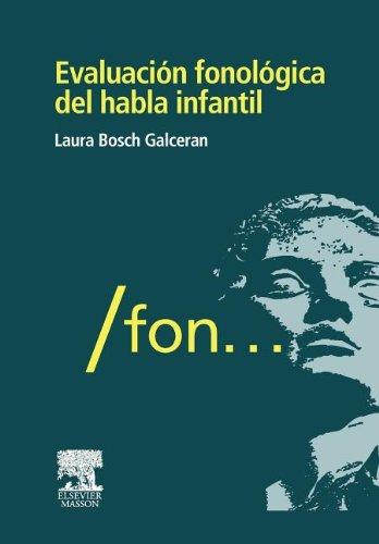 9788445821985: Evaluación fonológica del habla infantil (Spanish Edition)