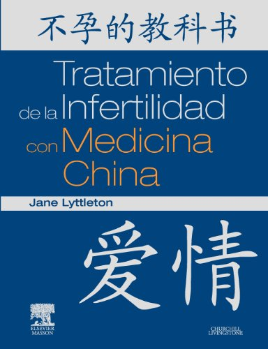9788445822128: Tratamiento de la Infertilidad con Medicina China (Spanish Edition)