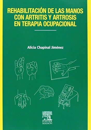 9788445822210: Rehabilitación de las manos con artritis y artrosis en terapia ocupacional