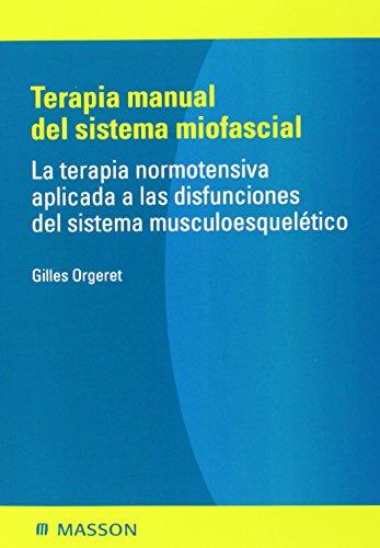 9788445822333: Terapia manual del sistema miofascial