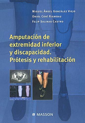 9788445822661: Amputación de extremidad inferior y discapacidad: Prótesis y rehabilitación