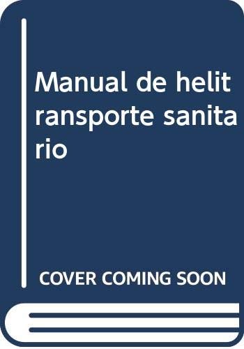 9788445824474: Manual de helitransporte sanitario