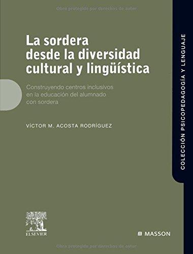 La sordera desde la diversidad cultural y lingüística: Acosta, V.M.