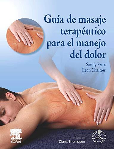 9788445824979: Guía De Masaje Terapéutico Para El Manejo Del Dolor (+ Acceso Web)