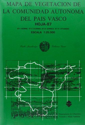 9788445900307: Mapa vegetacion c.a.p.V.- 87/3 -gorbea (Urbanismo)