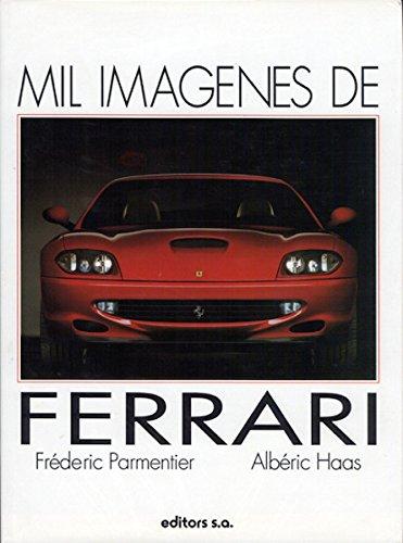 9788445904091: Mil Imagenes de Ferrari (Spanish Edition)