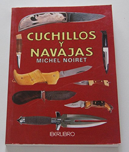 9788445904664: Cuchillos y Navajas (Spanish Edition)