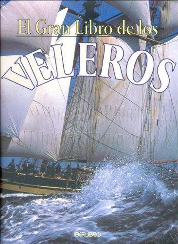 9788445905661: Gran libro de los veleros, el