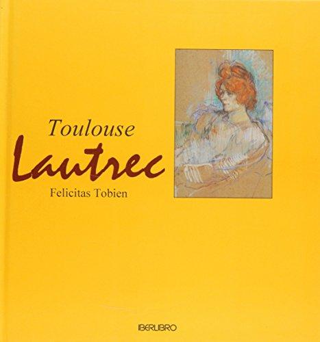 9788445905876: Toulouse Lautrec (Spanish Edition)