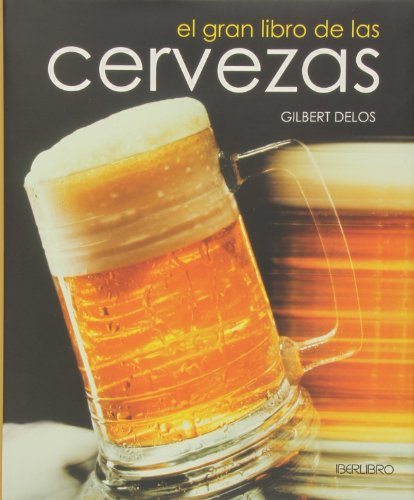 9788445907405: Gran libro de las cervezas, el