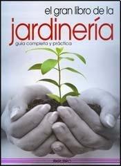 9788445907863: El gran libro de la jardinería