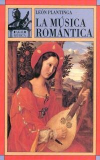 La musica romantica / Romantic Music: Una: Leon Plantinga