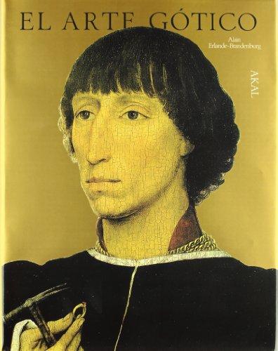 9788446000440: El arte gótico (Arte y las grandes civilizaciones)