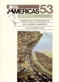 Estructura y clases sociales america ama: Fernandez Franco, Lorenzo