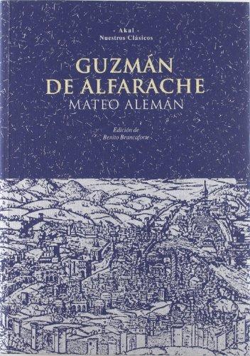 Guzman de Alfarache (Nuestros clasicos) (Spanish Edition): Aleman, Mateo