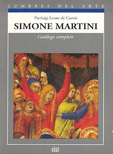 9788446001034: Simone Martini - Catalogo Completo (Spanish Edition)