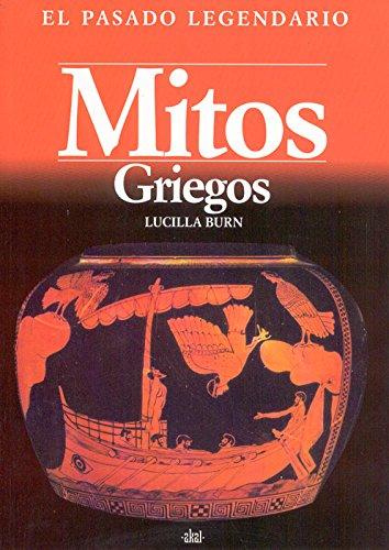 9788446001171: Mitos griegos / Greek Myths (Pasado Legendario) (Spanish Edition)