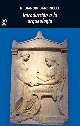 9788446001249: Introducción a la arqueología: 45 (Universitaria)