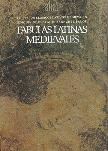 FABULAS LATINAS MEDIEVALES. Edición de Eustaquio Sánchez: VV. AA.