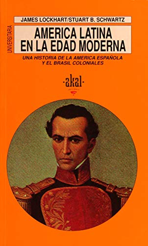 America latina en la edad moderna /: Lockhart, James; Schwartz,